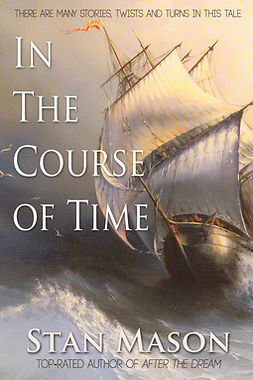 Mason, Stan - In the Course of Time, e-kirja