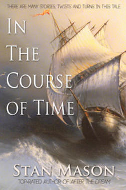 Mason, Stan - In the Course of Time, ebook