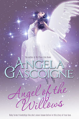 Gascoigne, Angela - Angel of The Willows, ebook