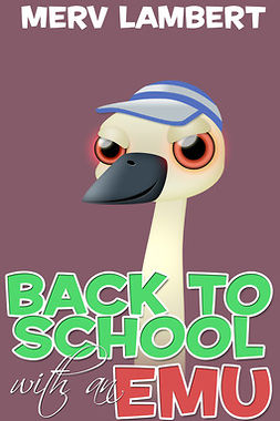Lambert, Merv - Back to School with an Emu, ebook