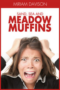 Davison, Miriam - Sand, Sea and Meadow Muffins, ebook