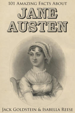 Goldstein, Jack - 101 Amazing Facts about Jane Austen, e-bok