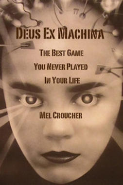 Croucher, Mel - Deus Ex Machina, ebook