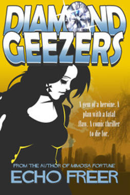 Freer, Echo - Diamond Geezers, ebook