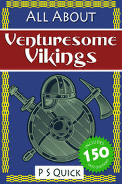 Quick, P S - All About: Venturesome Vikings, e-bok