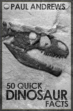 Andrews, Paul - 50 Quick Dinosaur Facts, ebook