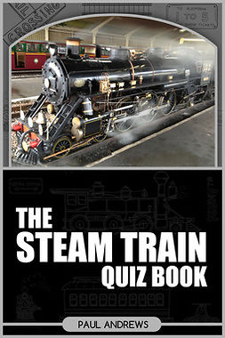 Andrews, Paul - The Steam Train Quiz Book, ebook