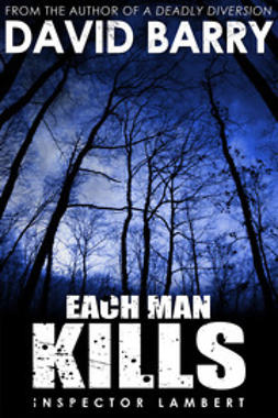 Barry, David - Each Man Kills, ebook