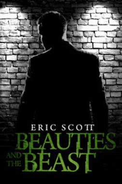 Scott, Eric - Beauties and the Beast, ebook