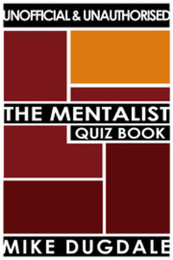Dugdale, Mike - The Mentalist Quiz Book, ebook