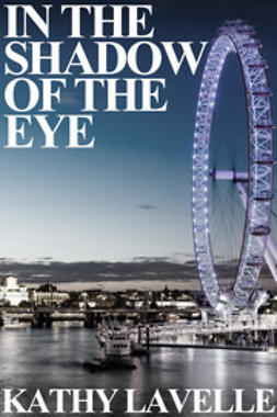 Lavelle, Kathy - In the Shadow of the Eye, ebook