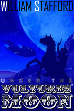 Stafford, William - Under the Vultures' Moon, ebook
