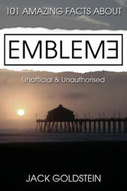 Goldstein, Jack - 101 Amazing Facts about Emblem3, ebook