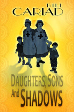 Cariad, Bill - Daughters, Sons and Shadows, ebook