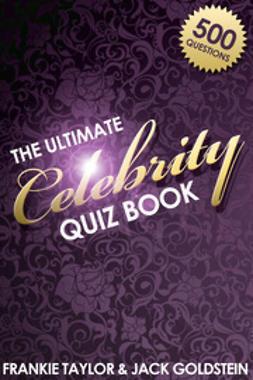 Goldstein, Jack - The Ultimate Celebrity Quiz Book, e-bok