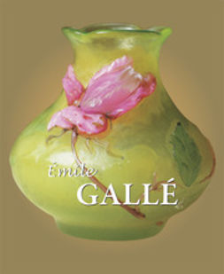 Gallé, Émile - Galle, ebook