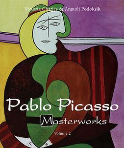 Charles, Victoria - Pablo Picasso Masterworks - Volume 2, e-kirja
