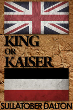 Dalton, Sullatober - King or Kaiser, ebook