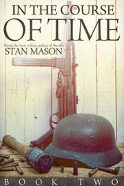 Mason, Stan - In the Course of Time: Book Two, ebook
