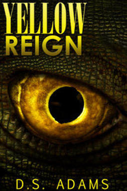 Adams, D.S. - Yellow Reign, ebook