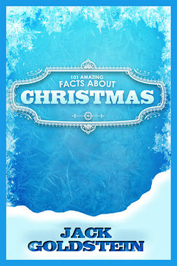 Goldstein, Jack - 101 Amazing Facts about Christmas, e-bok