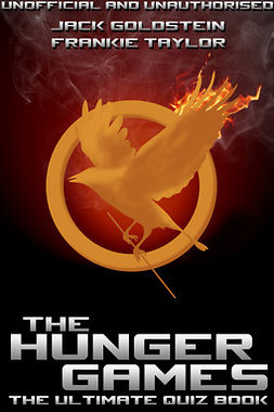 Goldstein, Jack - The Hunger Games - The Ultimate Quiz Book, ebook
