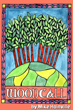 Hoinville, Mike - Woodcall, ebook