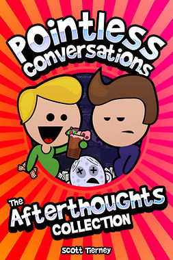 Tierney, Scott - Pointless Conversations - The Afterthoughts Collection, ebook