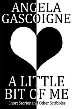 Gascoigne, Angela - A Little Bit of Me, e-kirja