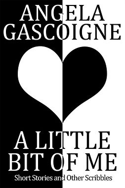 Gascoigne, Angela - A Little Bit of Me, ebook