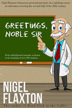 Flaxton, Nigel - Greetings Noble Sir, e-kirja