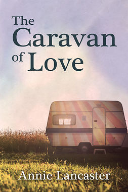 Lancaster, Annie - The Caravan of Love, e-kirja
