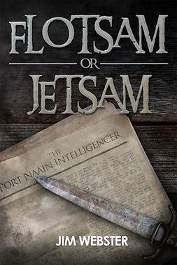 Webster, Jim - Flotsam or Jetsam, ebook