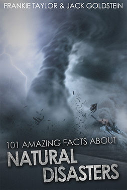 Goldstein, Jack - 101 Amazing Facts about Natural Disasters, ebook