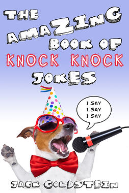 The Amazing Book of Knock Knock Jokes