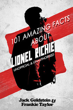 Goldstein, Jack - 101 Amazing Facts about Lionel Richie, ebook