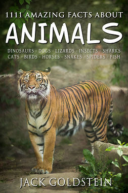 Goldstein, Jack - 1111 Amazing Facts about Animals, ebook