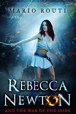 Routi, Mario - Rebecca Newton and the War of the Gods, ebook