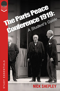 Shepley, Nick - The Paris Peace Conference 1919, e-bok