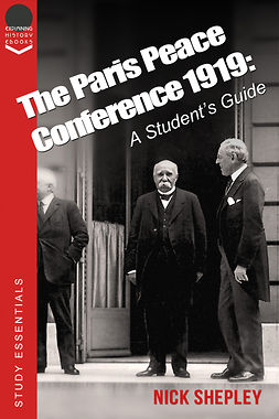 Shepley, Nick - The Paris Peace Conference 1919, ebook