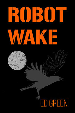 Green, Ed - Robot Wake, ebook