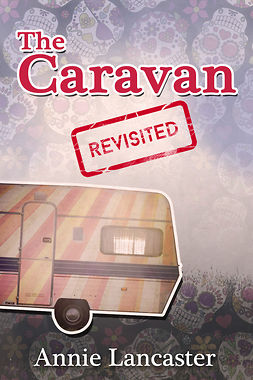 Lancaster, Annie - The Caravan Revisited, ebook
