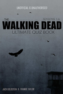 Goldstein, Jack - The Walking Dead Ultimate Quiz Book, ebook