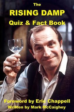 McCaighey, Mark - The Rising Damp Quiz & Fact Book, e-bok