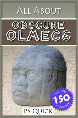 Quick, P S - All About: Obscure Olmecs, ebook