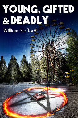 Stafford, William - Young, Gifted and Deadly, e-bok