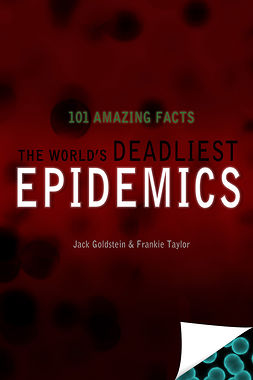 Goldstein, Jack - The World's Deadliest Epidemics, e-bok