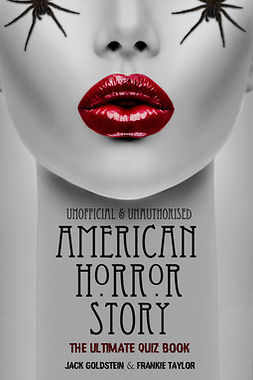 Goldstein, Jack - American Horror Story - The Ultimate Quiz Book, e-bok