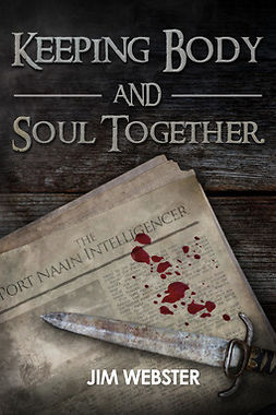 Webster, Jim - Keeping Body and Soul Together, ebook