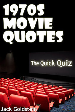 Goldstein, Jack - 1970s Movie Quotes - The Quick Quiz, ebook